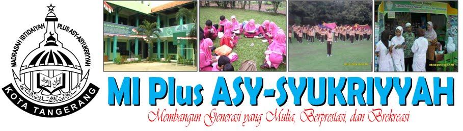 MI Plus ASY-SYUKRIYYAH