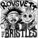 THE BRISTLES / RÖVSVETT