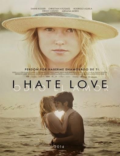 Odio el amor (2014)