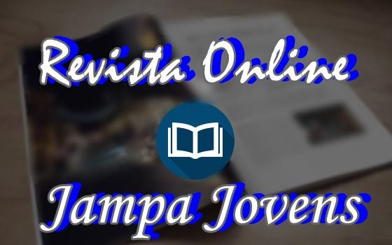 Confira a 1 edição da Nossa Revista Jampa Jovens