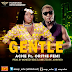 VIDEO: ACHE (@sexy_ache) feat Oritse Femi - Gentle dir by John Rich