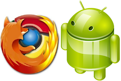 Chrome and Firefox for Android