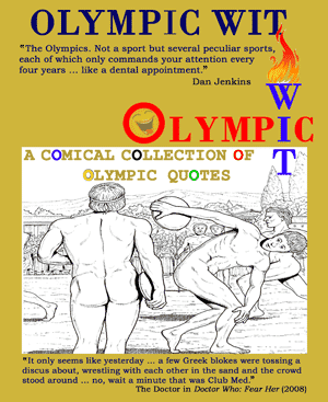 Olympic Wit - Funny Quotes about the Olympic Games & Athletes
