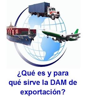 ¿Qué es y para qué sirve la DAM de exportación?
