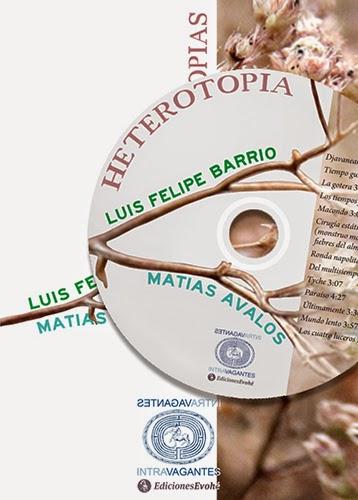 """""""Heterotopía"""" de Matías Ávalo y Luis Felipe Barrio -- Ediciones Evohé"""