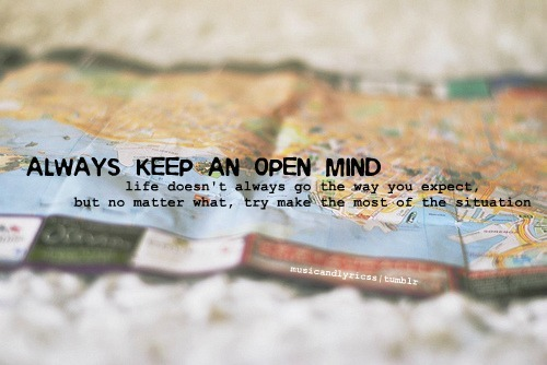importance of keeping an open mind This is a brief guide to the ideal of open-minded inquiry by way important because we from the fact that keeping an open mind on an issue.