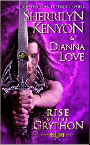 Rise Of The Gryphon by Sherrilyn Kenyon & Dianna Love