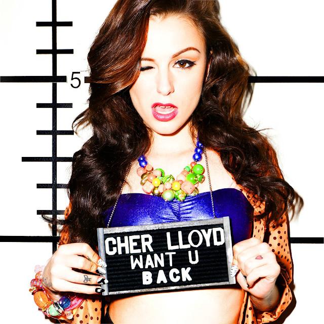 Cher Lloyd Want U Back