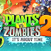 Download Plants vs. Zombies™ 2 v4.0.1 Apk + Data Torrent