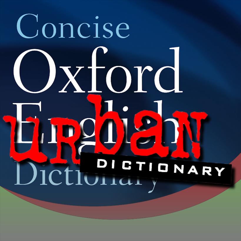 Oxford Dictionary Vs Urban