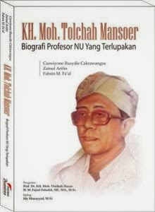 KH Moh. Tolchah Mansoer: Biografi Profesor NU yang Terlupakan
