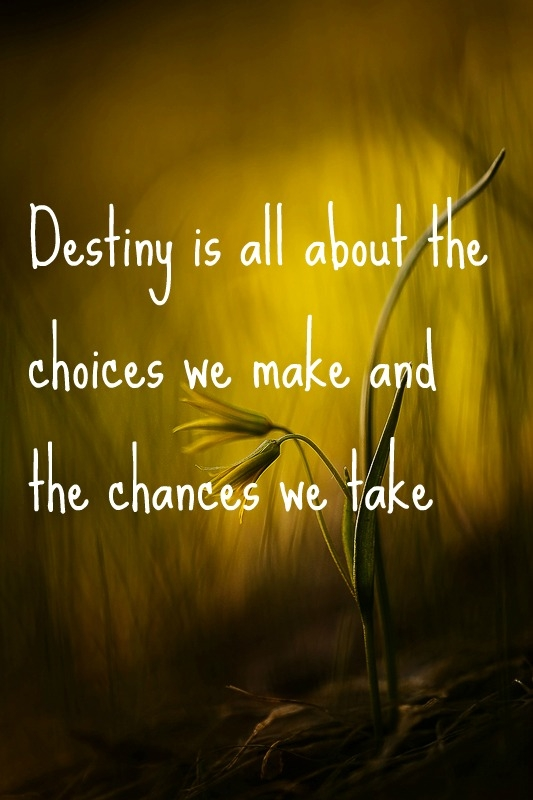 inspirational picture quotes destiny is all about the