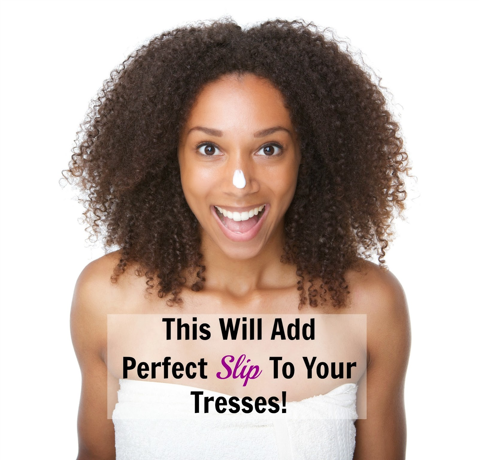 This Will Add Perfect Slip To Your Tresses!