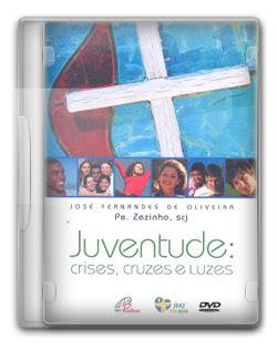 Juventude: Crises, Cruzes e Luzes – DVDRip AVI + RMVB Nacional