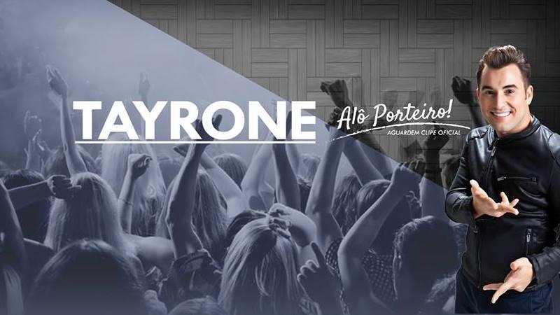 Tayrone - Alô Porteiro