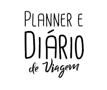 Planner e Diário de Viagem