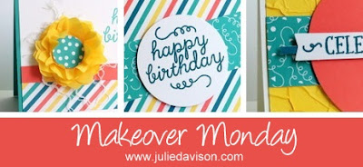 May 2015 Paper Pumpkin Birthday Bundle Bonus project ideas for Makeover Monday #stampinup #paperpumpkin www.juliedavison.com