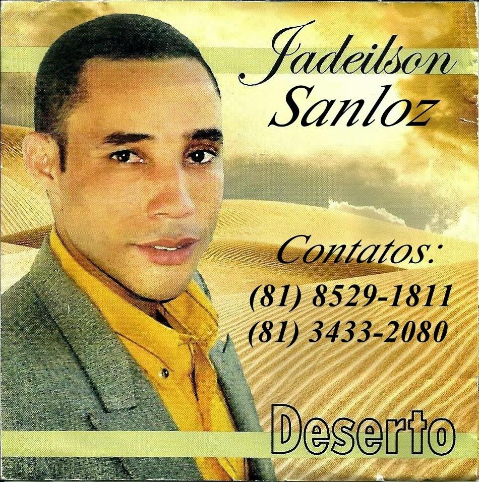 Cantor Jadeilson Sanloz
