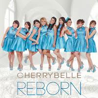 Cherrybelle - Reborn (Full Album 2015)