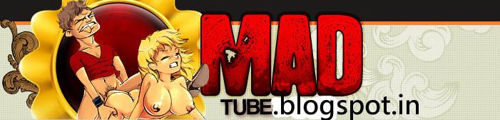 Mad Porn Tube