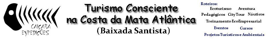 ..:: Blog Caiçara ::.. Turismo Consciente Baixada Santista / Turismo Litoral São Paulo