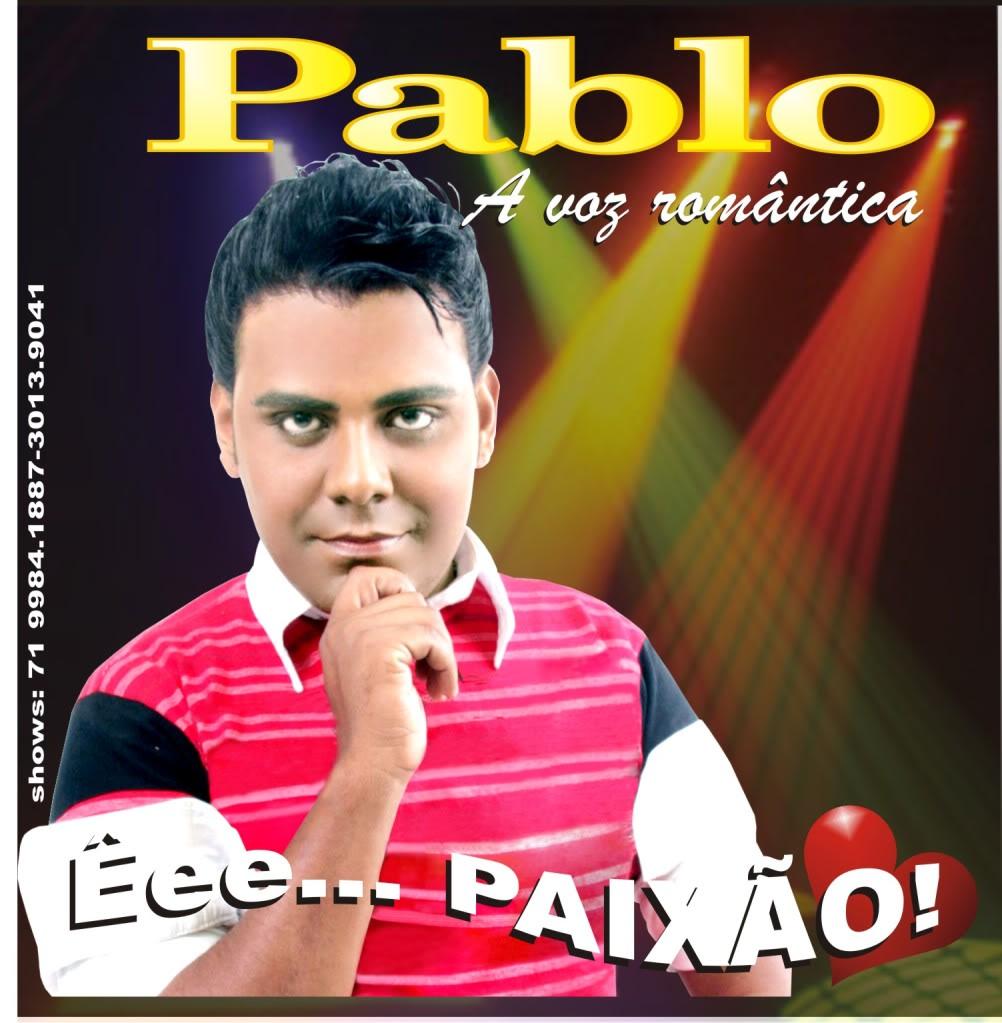 pablaodoarrocha mpb.net Vingança do Amor – Pablo – Mp3
