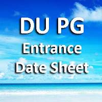 Delhi University PG Entrance Date Sheet