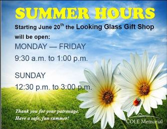 6-20 Summer Hours For Looking Glass
