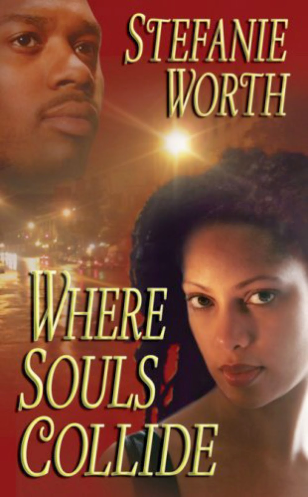 Where Souls Collide by Stefanie Worth