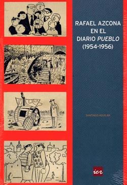 Rafael Azcona en el diario Pueblo (1954-1956)