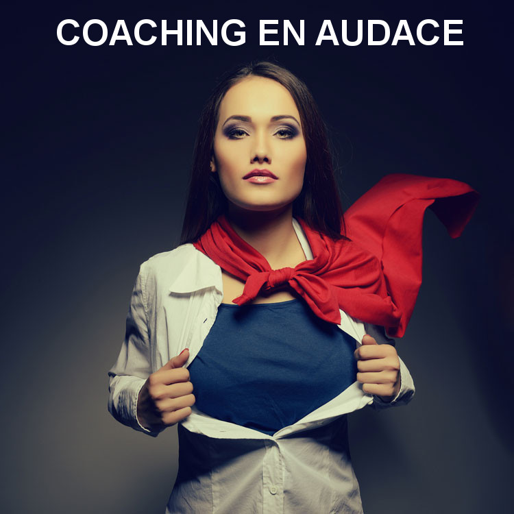 COACHING EN AUDACE