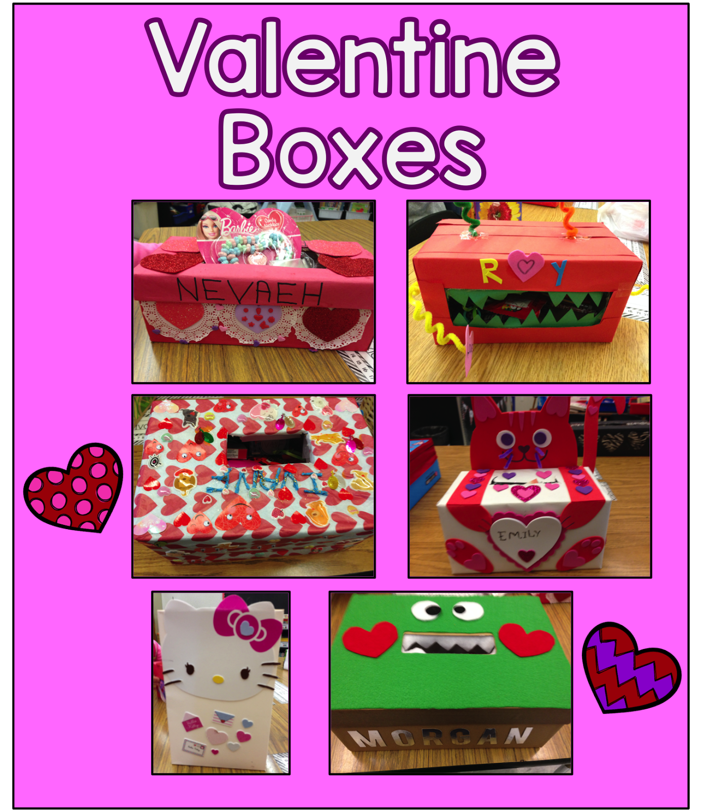 Valentine Box Project. Let Your Students Create A Valentines Box At Home  With Their Family