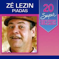 CD 20 Super Sucessos Zé Lezin (Piadas) Faixas Nomeadas e Sem Vinhetas