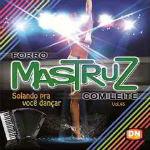 Mastruz Com Leite – Solando Pra Você Dançar Vol.45 2012