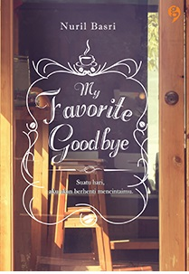 Novel My Favorite Goodbye by Nuril Basri