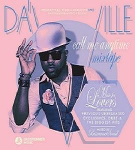 Da'Ville - Call me anytime - Mixtape (Music for Lovers)