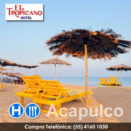 Vacaciones en las playas de Acapulco 3 días y 2 noches de hospedaje en El Tropicano + 3a y 4a persona GRATIS