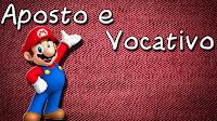 Aposto e Vocativo - Aula grátis de Português para Concursos ENEM e Vestibular