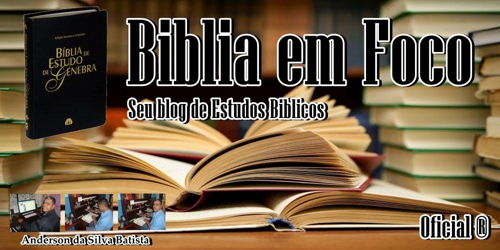 Biblia em Foco