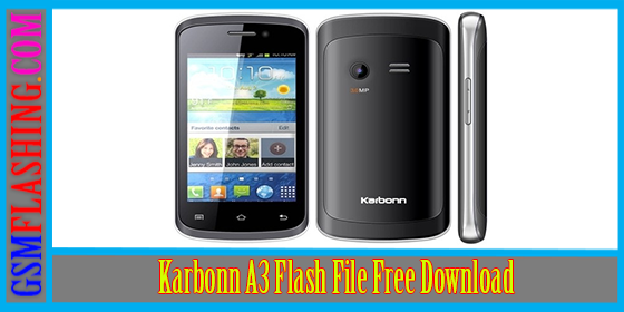 Karbonn A3 Star Flash File Download By GsmFlashing.Com