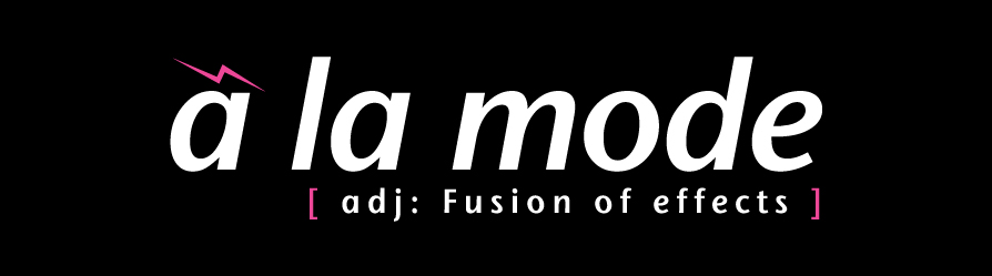 à la mode [adj: fusion of effects]