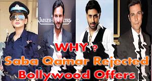 Why Saba Qamar Rejected Bollywood Offers