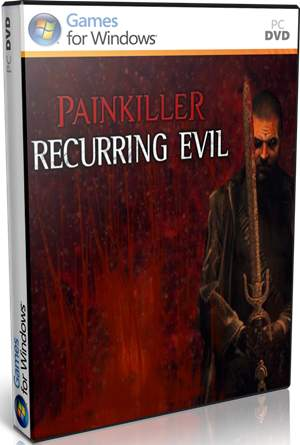 Painkiller Recurring Evil PC Full 2012 Español Skidrow DVD5 Descargar