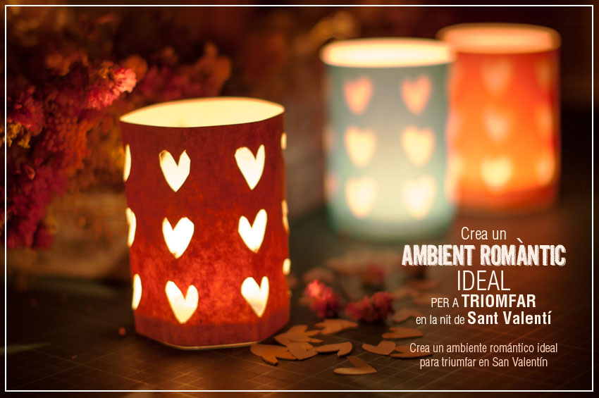 Làmpada de cors per la nit de Sant Valentí en el qual crearàs un ambient romàntic per a triomfar aquella nit. Fotografia ©Imma Mestre Cunillera