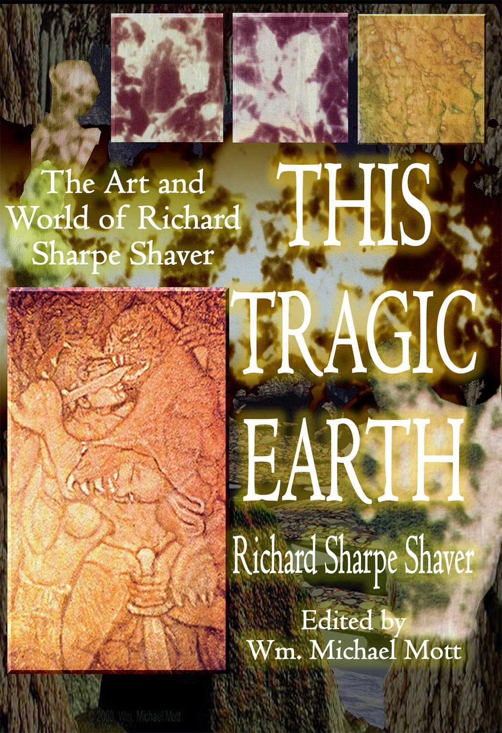 This Tragic Earth Art and World of Richard Sharpe Shaver Book Cover