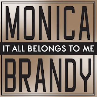 Monica - It All Belongs To Me