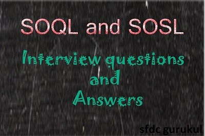 SOQL_and_SOSL_Interview_Questions
