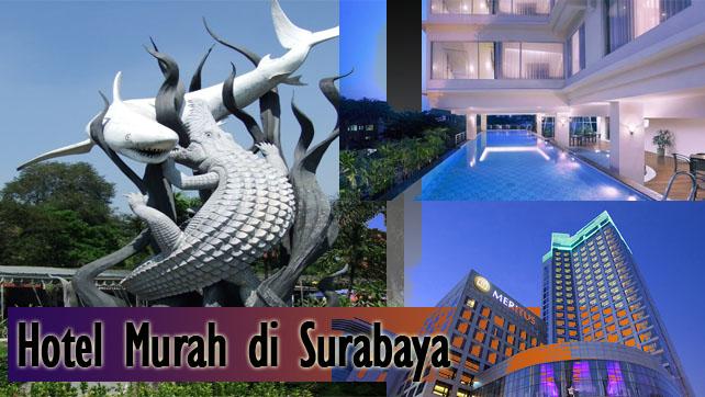 Hotel Murah Surabaya Dibawah 200 Ribu