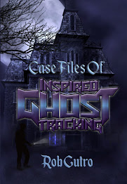 New Book! Case Files of Inspired Ghost Tracking