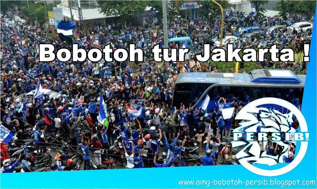 Bobotoh Persib tur Jakarta